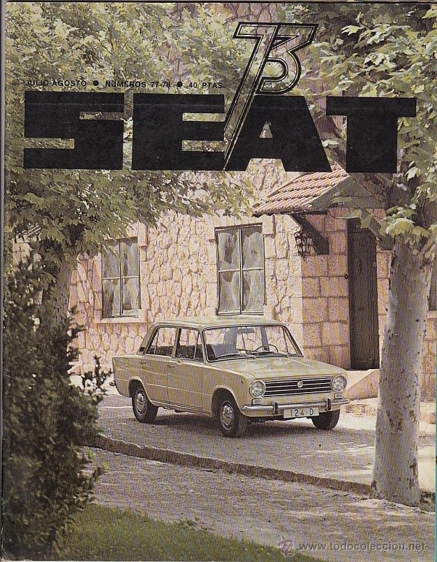 REVISTA SEAT Nº 77-78 AÑO 1973. SEAT 124. (Coches y Motocicletas - Revistas de Motos y Motocicletas)