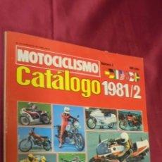 Coches y Motocicletas: MOTOCICLISMO. CATALOGO 1981/2. Nº 2. LEER INTERIOR.. Lote 53151481