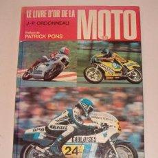 Coches y Motocicletas: JEAN-PATRICK ORDONNEAU. LE LIVRE D'OR DE LA MOTO 1979. RM72483. . Lote 53367999