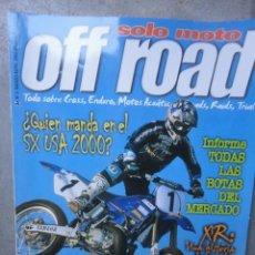 Coches y Motocicletas: REVISTA SOLO MOTO OFF ROAD NUMERO 3 MARZO ABRIL 2000. Lote 54168234