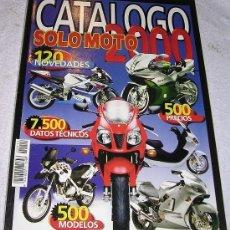 Coches y Motocicletas: SOLO MOTO CATÁLOGO 2000 - EJEMPLAR FUERA DE SERIE - NÚMERO 14 - EXCELENTE - 500 MODELOS. Lote 54400340