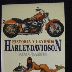 Coches y Motocicletas - HARLEY - DAVIDSON. HISTORIA Y LEYENDA - ALAIN CARRIER, 1999 - 54695506