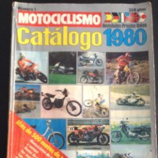 Coches y Motocicletas: REVISTA MOTOCICLISMO CATALOGO 1980 NUMERO 1. Lote 55152174