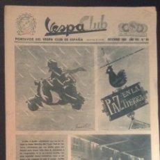 Coches y Motocicletas: REVISTA PERIODICO PUBLICACION - PORTAVOZ DEL VESPA CLUB DE ESPAÑA DE 1964 NUMERO Nº 90. Lote 55432401