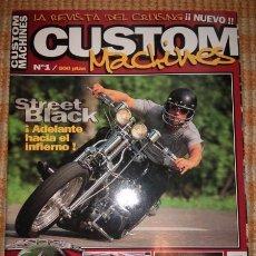 Coches y Motocicletas: CUSTOM MACHINES : LA REVISTA DEL CRUISING. NÚM. 1. Lote 55861654