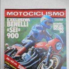 Coches y Motocicletas: MOTOCICLISMO NUMERO 620 PRUEBA DUCATI 500 DESMO BENELLI SEI 900. Lote 56241528