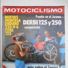 Coches y Motocicletas: MOTOCICLISMO NUM 614 MONTESA ENDURO 250 H-6 COTA 123 DERBI 125 Y 250 SWM RS-250-MC. Lote 56245820