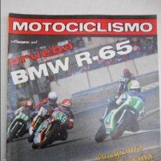 Coches y Motocicletas: MOTOCICLISMO NUM 610 DE 1979 PRUEBA BMW R-65 24 HORAS MONTJUICH Y 6 HORAS DE CALAFAT CARRERAS. Lote 56246043