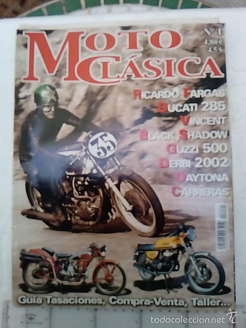 -MOTO CLASICA N1 (Coches y Motocicletas - Revistas de Motos y Motocicletas)
