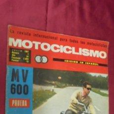 Coches y Motocicletas: MOTOCICLISMO. Nº 7. JULIO 1967. PRUEBA. MV 600. ESPECIAL 24 HORAS ESPAÑA.. Lote 56620704