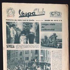 Coches y Motocicletas: REVISTA PERIODICO PUBLICACION - PORTAVOZ DEL VESPA CLUB DE ESPAÑA DE 1964 NUMERO Nº 89. Lote 56820785