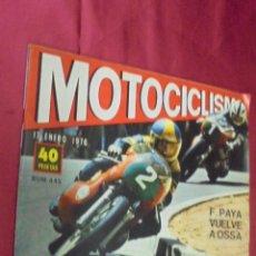 Coches y Motocicletas: MOTOCICLISMO. Nº 445. 17 ENERO 1976. PRUEBA MV 350. GUZZI CAMPERO.. Lote 56839224