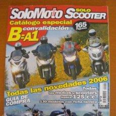 Coches y Motocicletas: SOLO MOTO SOLO SCOOTER REVISTA ESPECIAL CATALOGO 2006 Nº 2. Lote 56977135