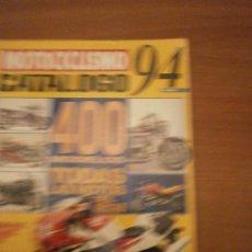 Coches y Motocicletas: REVISTAS MOTOCICLISMO -CATALAGO 94. Lote 57492222