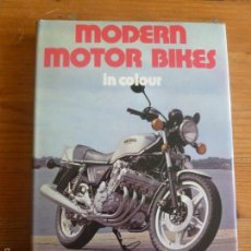 Coches y Motocicletas: MODERNS MOTOR BIKES. CADDELL Y SPENCER-SMITH. BLANFORD. 1979 152PP. Lote 57646778