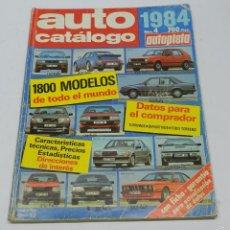 Coches y Motocicletas: AUTO CATÁLOGO (REVISTA AUTOPISTA), Nº 4 DEL AÑO 1984, TIENE 260 PÁGINAS. TIENE ANOTACIONES TÉCNICAS . Lote 57899199