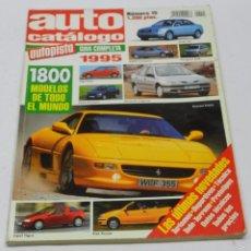 Coches y Motocicletas: AUTO CATALOGO AUTOPISTA Nº 15 1995, 1800 COCHES DE TODO EL MUNDO, 306 PAGINAS, ALGUNA ANOTACION TECN. Lote 57899238