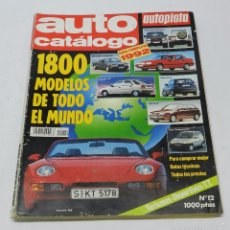 Coches y Motocicletas: AUTO CATALOGO AUTOPISTA Nº 12 AÑO 1992. TIENE 266 PAG. ALGUNA ANOTACION TECNICA DE SU ANTERIOR PROPI. Lote 57899360