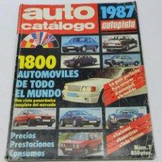 Coches y Motocicletas: AUTO CATALOGO 1987, NUM. 7, AUTOPISTA,1800 AUTOMOVILES DE TODO EL MUNDO, TIENE 258 PAG, TIENE ALGUNA. Lote 57899393