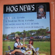 Coches y Motocicletas: HOG NEWS REVISTA NACIONAL OFICIAL HARLEY ESPAÑA PEPETO. Lote 58161806