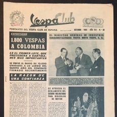 Coches y Motocicletas: REVISTA PERIODICO PUBLICACION - PORTAVOZ DEL VESPA CLUB DE ESPAÑA DE 1964 NUMERO Nº 88. Lote 60456779