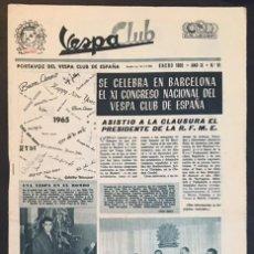 Coches y Motocicletas: REVISTA PERIODICO PUBLICACION - PORTAVOZ DEL VESPA CLUB DE ESPAÑA DE 1965 NUMERO Nº 91. Lote 60456847