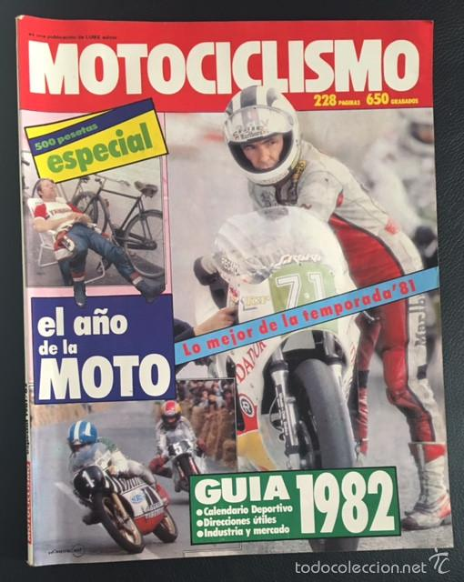 REVISTA MOTOCICLISMO NUMERO Nº 734 1981 ESPECIAL EL AÑO DE LA MOTO GUIA 1982 (Coches y Motocicletas - Revistas de Motos y Motocicletas)