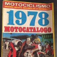 Coches y Motocicletas: REVISTA MOTOCICLISMO NUMERO Nº 543 ESPECIAL MOTOCATALOGO 1978. Lote 60595819
