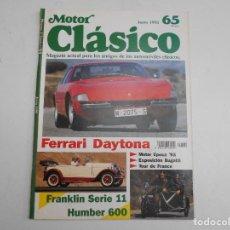 Coches y Motocicletas: REVISTA MOTOR CLASICO NUM 65 DE 1993 PRUEBA FERRARI 365 GTB/4 DAYTONA DE 1973-BUGATTI- HUMBER 600 . Lote 63360556