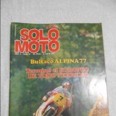 Coches y Motocicletas: SOLO MOTO NUM 97 DE 1977 ENSAYO DE BULTACO ALPINA 250C.C. 77 DUCATI 125 MONTESA ENDURO 75. Lote 69710233