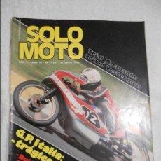 Coches y Motocicletas: SOLO MOTO NUM 38 DE 1976 TORROT JUNIOR 75C.C. ENSAYO DE LA OSSA 250 SUPER PIONNER MOTOR COBRA 74. Lote 69712593