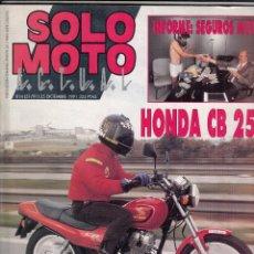Coches y Motocicletas: REVISTA SOLO MTO ACTUAL Nº 814 AÑO 1991. PRUEBA: HONDA CB 250.. Lote 263192255