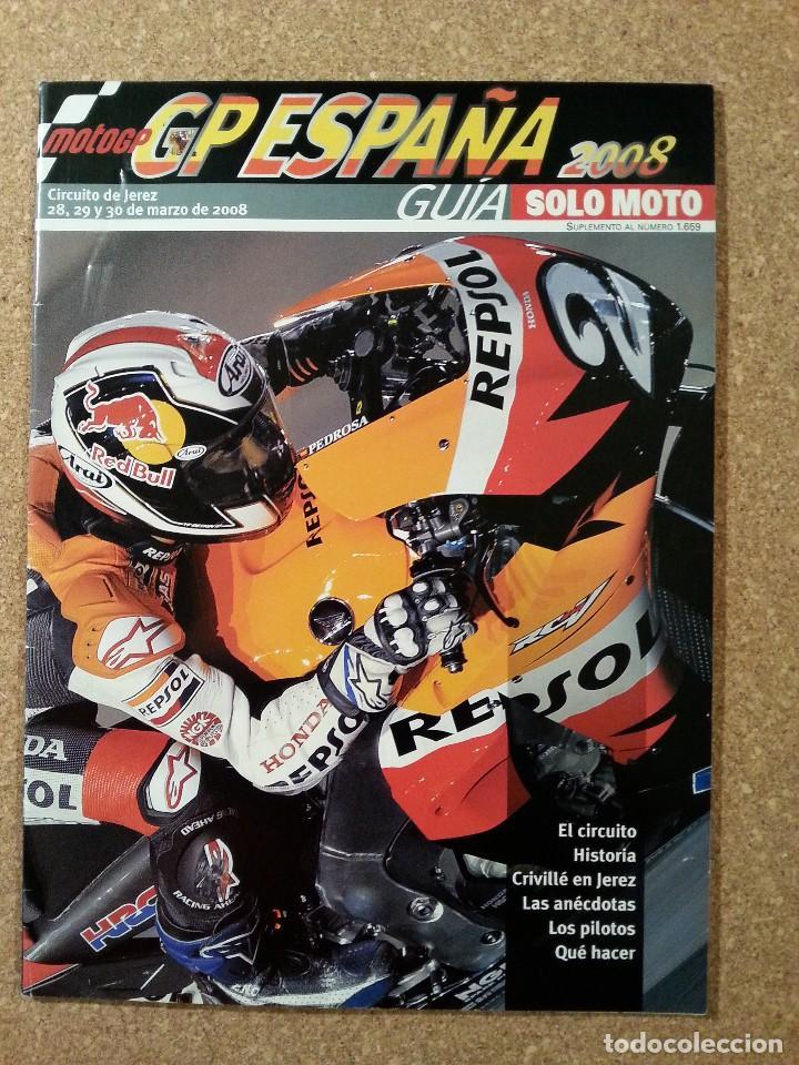SOLO MOTO. GUIA GP ESPAÑA 2008 (Coches y Motocicletas - Revistas de Motos y Motocicletas)
