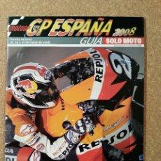 Coches y Motocicletas: SOLO MOTO. GUIA GP ESPAÑA 2008. Lote 72343787