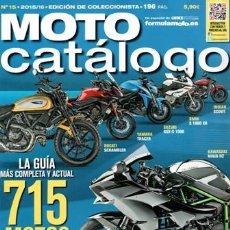 Coches y Motocicletas: MOTO CATÁLOGO ONº 15. 2015/16. EDICIÓN COLECCIONISTAS. Lote 74672555