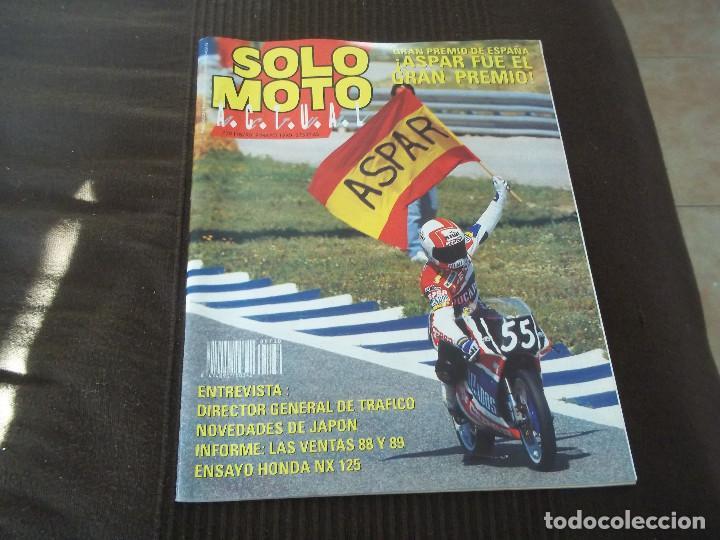 REVISTA SOLO MOTO Nº 730 MAYO 1990 GRAN PREMIO DE ESPAÑA ASPAR HONDA NX 125 (Coches y Motocicletas - Revistas de Motos y Motocicletas)