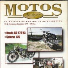 Coches y Motocicletas: REVISTA MOTOS DE AYER Nº 11. HONDA CD 175 K3. COFERSA 125. TERROT 175 LSO. NSU MAX. . Lote 86100476