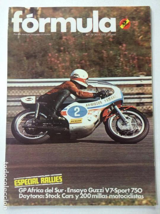 REVISTA FORMULA NÚMERO 78, ABRIL 1973, ESPECIAL RALLIES, VER SUMARIO. (Coches y Motocicletas - Revistas de Motos y Motocicletas)