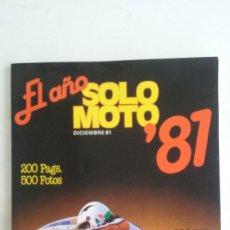 Coches y Motocicletas: REVISTA SOLO MOTO/ESPECIAL 1981/200 PAGS.. Lote 90071616