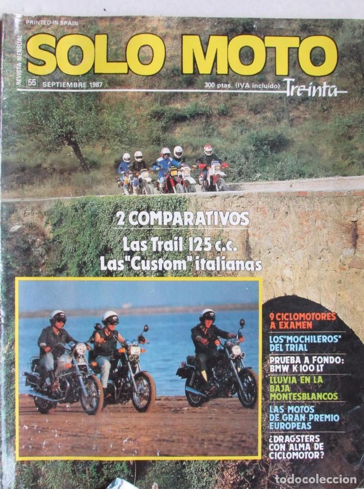 SOLO MOTO TREINTA Nº 55 1987 BMW K 100 LT, DUCATI, GUZZI, MORINI, CAGIVA, GARELLI, HONDA. SUZUKI... (Coches y Motocicletas - Revistas de Motos y Motocicletas)