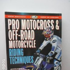 Coches y Motocicletas: PRO MOTOCROSS AND OFF-ROAD RIDING TECHNIQUES (CYCLE PRO) (INGLÉS) DONNIE BALES . Lote 92299575
