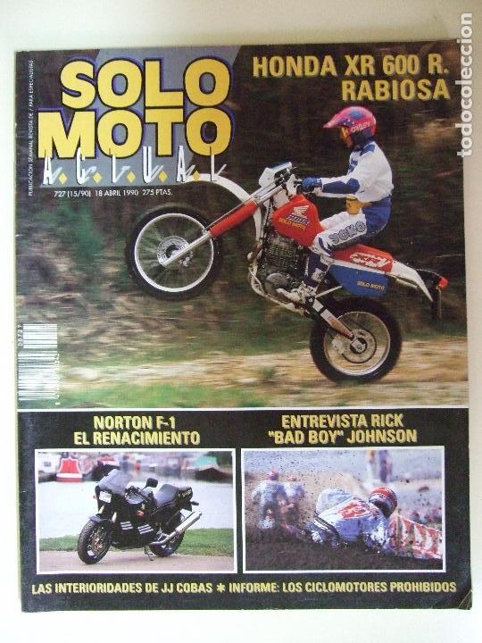 Coches y Motocicletas: LOTE 7 REVISTAS SOLO MOTO AÑO 1990 Nº 724 727 729 730 731 732 733 REVISTA MOTOS ASPAR CARDUS - Foto 3 - 101205183