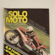 Coches y Motocicletas: REVISTA SOLO MOTO Nº 38 ORIGINAL AÑO 1976 INCLUYE EL POSTER EXCELENTE ESTADO. Lote 101264151
