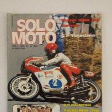 Coches y Motocicletas: REVISTA SOLO MOTO Nº 39 ORIGINAL AÑO 1976 INCLUYE EL POSTER EXCELENTE ESTADO. Lote 101264231