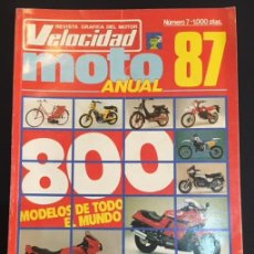 Coches y Motocicletas: MOTO CATALOGO ANUAL 87 DE 1987 DE LA REVISTA VELOCIDAD Nº 7 MOTOS MOTOCICLETAS. Lote 101284007