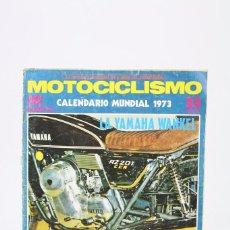 Coches y Motocicletas: REVISTA MOTOCICLISMO / MOTOS - NOVIEMBRE 1972 - YAMAHA WANKEL - EDITORIAL EDISPORT. Lote 101543847
