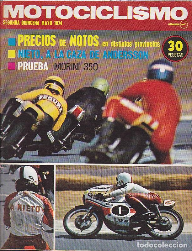 REVISTA MOTOCICLISMO SEGUNDA QUINCENA MAYO 1974 PRUEBA MORINI 350 (Coches y Motocicletas - Revistas de Motos y Motocicletas)