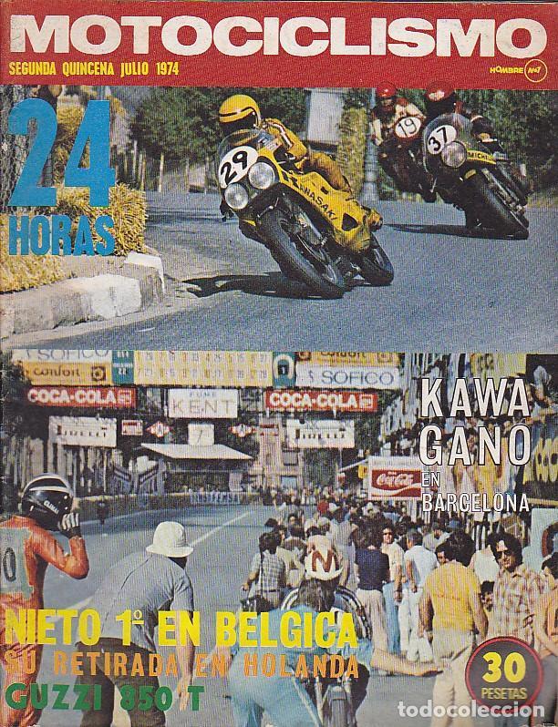 REVISTA MOTOCICLISMO SEGUNDA QUINCENA JULIO 1974 PRUEBA MOTO GUZZI 850-T (Coches y Motocicletas - Revistas de Motos y Motocicletas)
