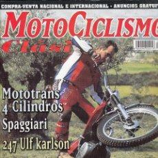 Coches y Motocicletas: REVISTA MOTOCICLISMO CLASICO Nº 8. PRUEBA: DUCATI 500 DESMO. MONTESA COTA 247 ULF KARLSON. . Lote 102464315