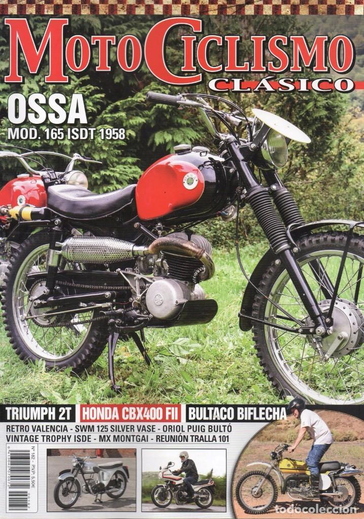 MOTOCICLISMO CLASICO N. 182 NOVIEMBRE 2017 - EN PORTADA: OSSA MOD. 165 ISDT 1958 (NUEVA) (Coches y Motocicletas - Revistas de Motos y Motocicletas)